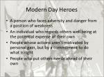 modern day heroes