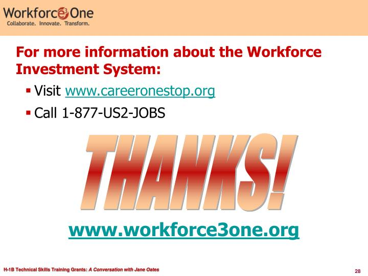 For more information about the Workforce Investment System: