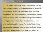 congress creates a bank