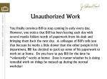 unauthorized work