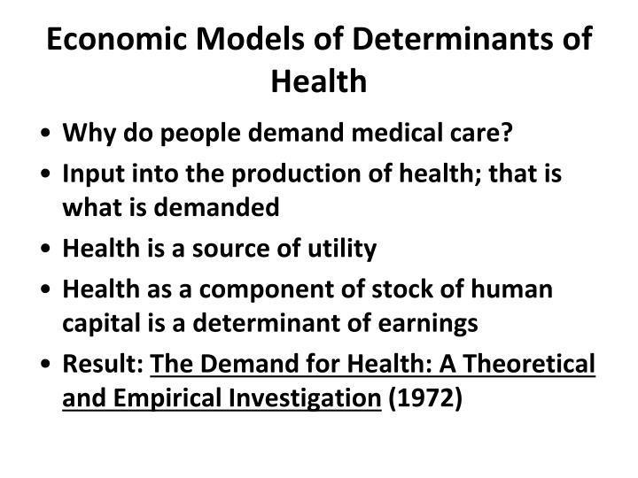Economic models of determinants of health