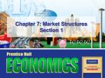 chapter 7 market structures section 1