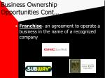 business ownership opportunities cont