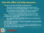 how the office can help everyone