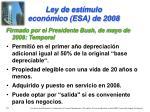 ley de est mulo econ mico esa de 2008