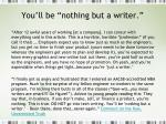 you ll be nothing but a writer