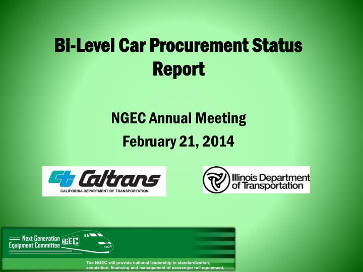 bi level car procurement status report n.