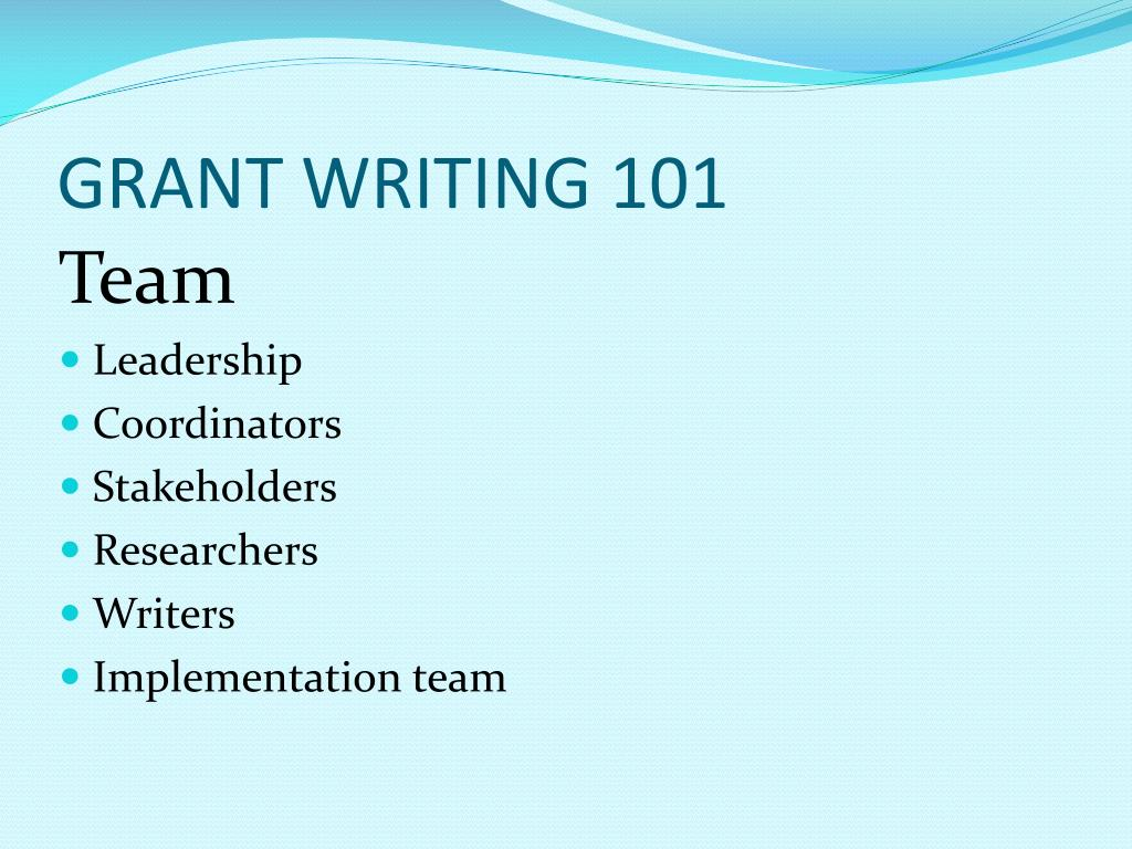 PPT - GRANT WRITING 101 PowerPoint Presentation - ID:1653707