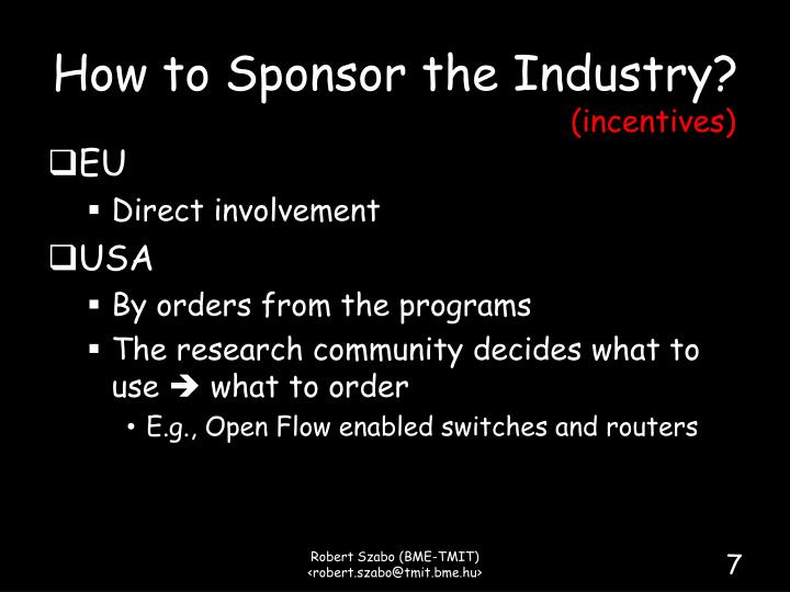 How to Sponsor the Industry?