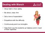 dealing with blanch