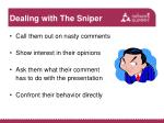 dealing with the sniper
