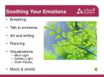 soothing your emotions