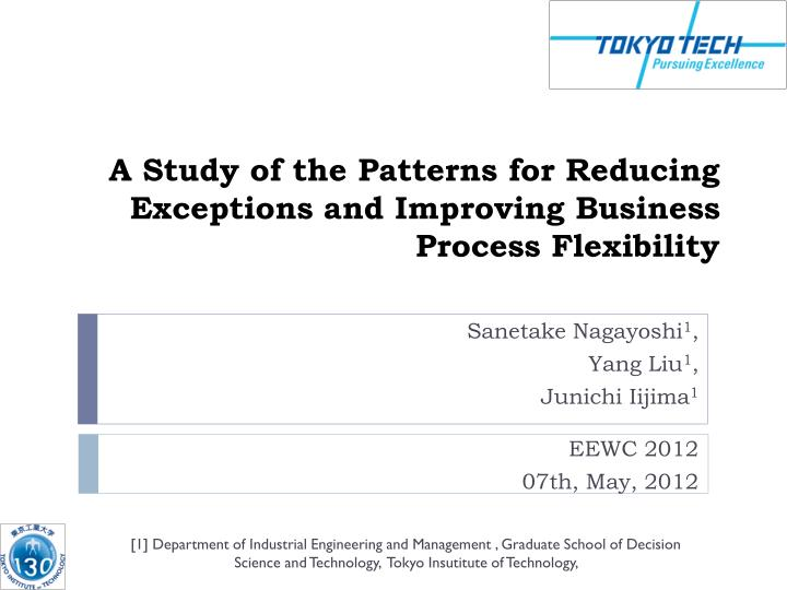 a study of the patterns for reducing exceptions and improving business process flexibility n.