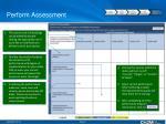 perform assessment