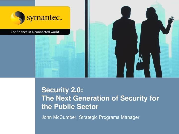 security 2 0 the next generation of security for the public sector n.