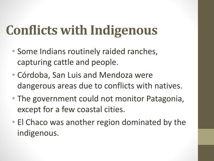 Conflicts with Indigenous