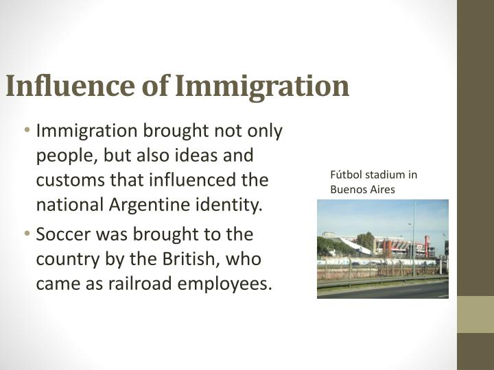 Influence of Immigration