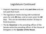legislature continued