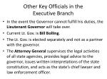 other key officials in the executive branch