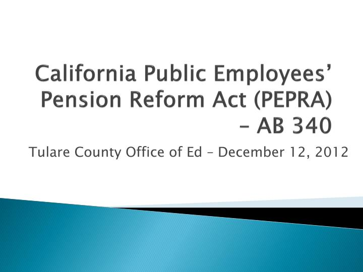 california public employees pension reform act pepra ab 340 n.