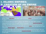 i islamic empires d creation of an empire