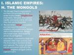 i islamic empires h the mongols