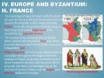 iv europe and byzantium h france