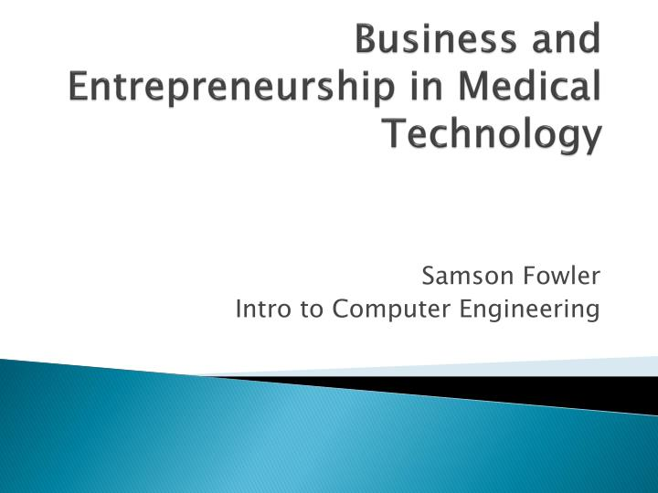 business and entrepreneurship in medical technology n.