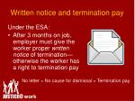 written notice and termination pay