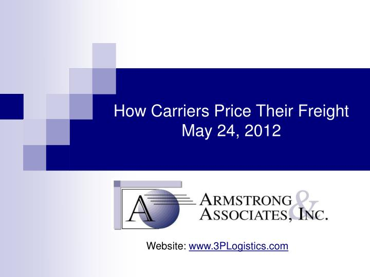 how carriers price their freight may 24 2012 n.