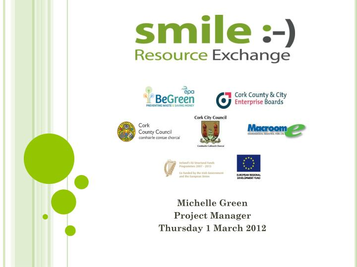 michelle green project manager thursday 1 march 2012 n.