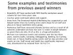 some examples and testimonies from previous award winners