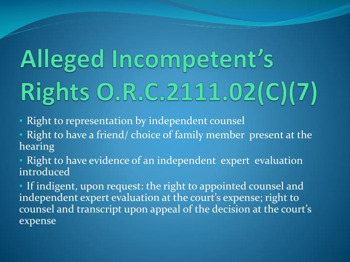 Alleged Incompetent's Rights O.R.C.2111.02(C)(7)