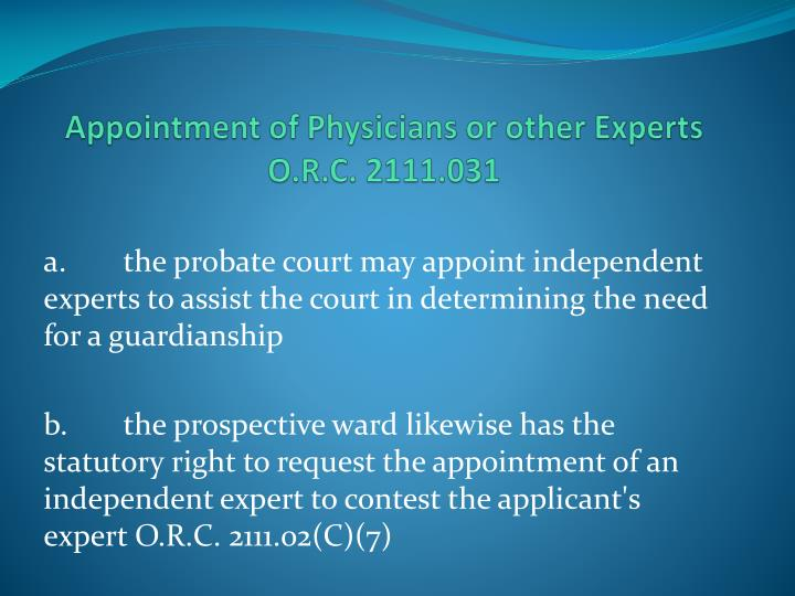 Appointment of Physicians or other Experts O.R.C. 2111.031