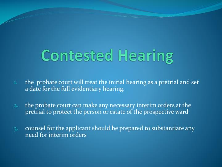 Contested Hearing