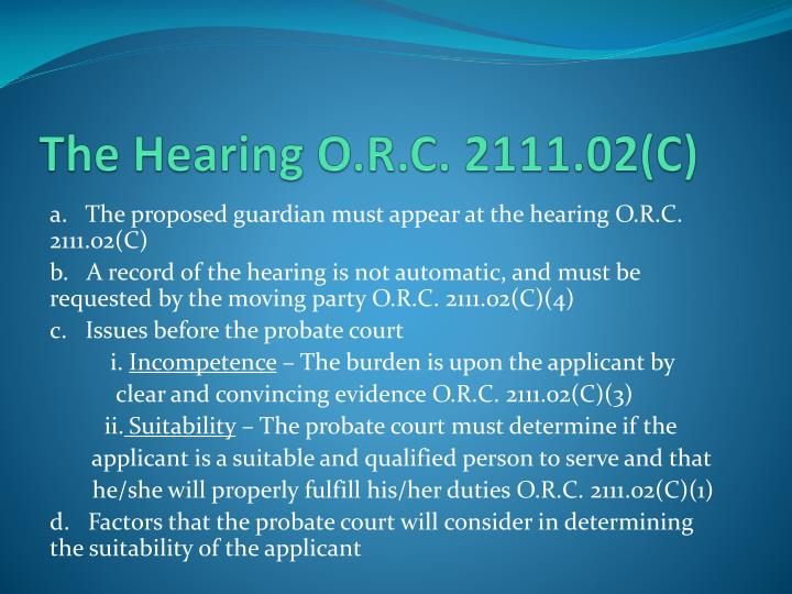 The Hearing O.R.C. 2111.02(C)