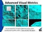 advanced visual metrics