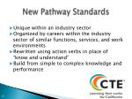new pathway standards