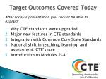 target outcomes covered today