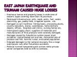 east japan earthquake and tsunami caused huge losses