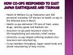how co ops responded to east japan earthquake and tsunami2