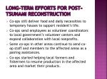 long term efforts for post tsunami reconstruction