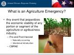what is an agriculture emergency