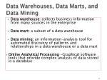 data warehouses data marts and data mining