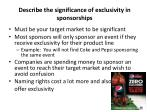 describe the significance of exclusivity in sponsorships