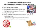 discuss ways in which sponsorship relationships are formed formal contracts