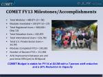 comet fy13 milestones accomplishments