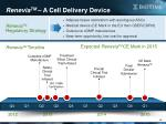 renevia tm a cell delivery device