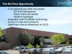 the biotime opportunity