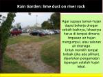 rain garden lime dust on river rock
